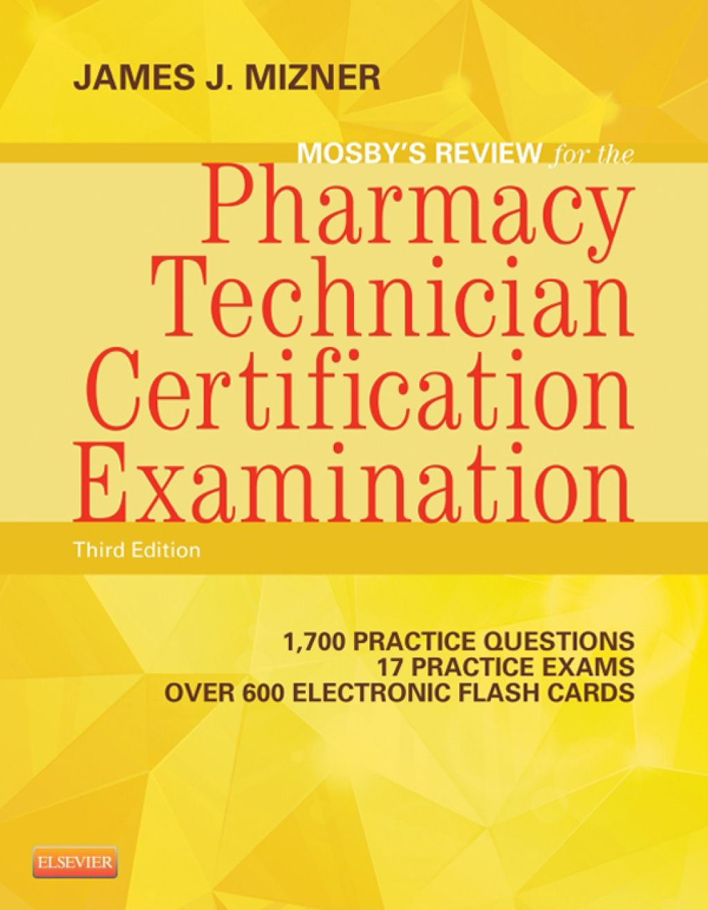 Mosby's Review for the Pharmacy Technician Certification