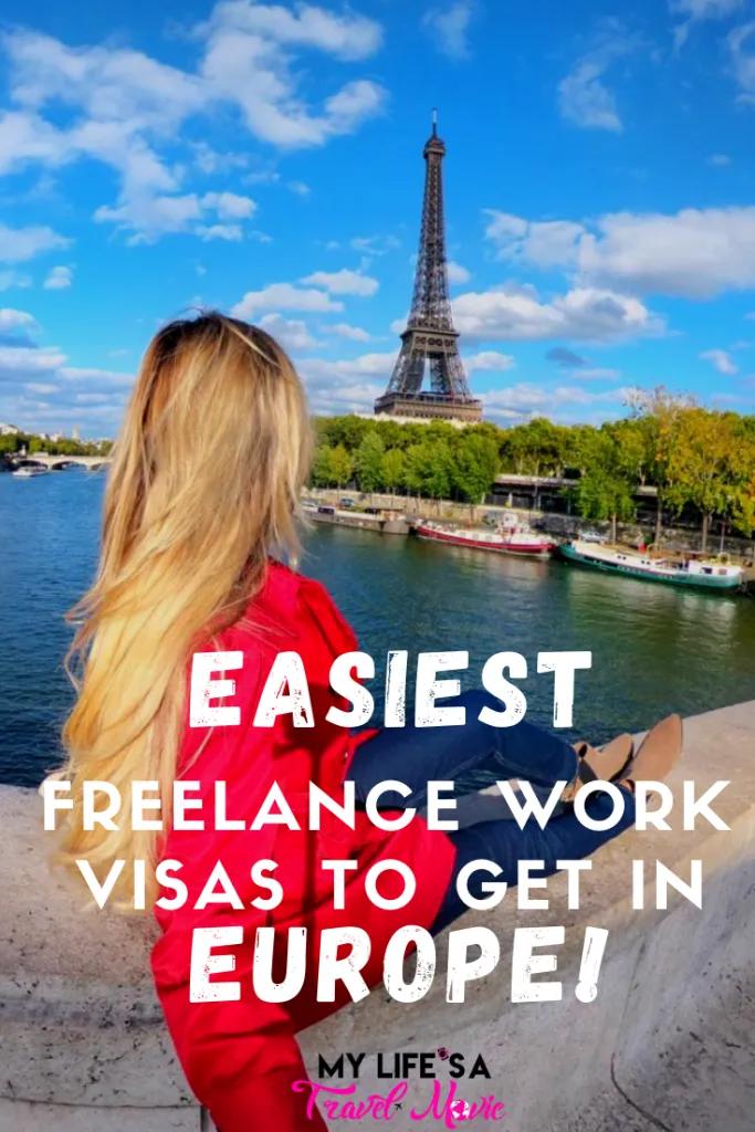 5 Best Freelance Work Visas In Europe My Life S A Movie In 2020 Work Visa Europe Travel Travel Inspiration