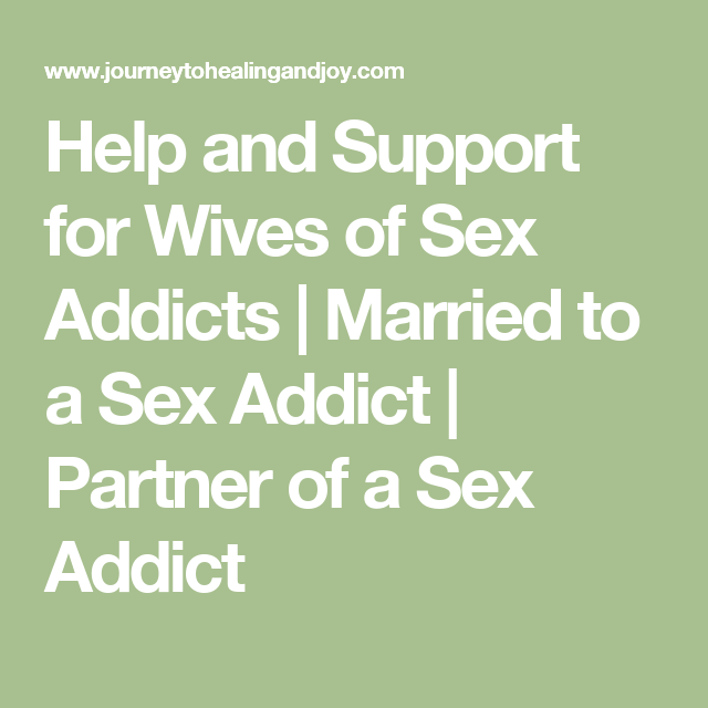 How can wife help sex addict