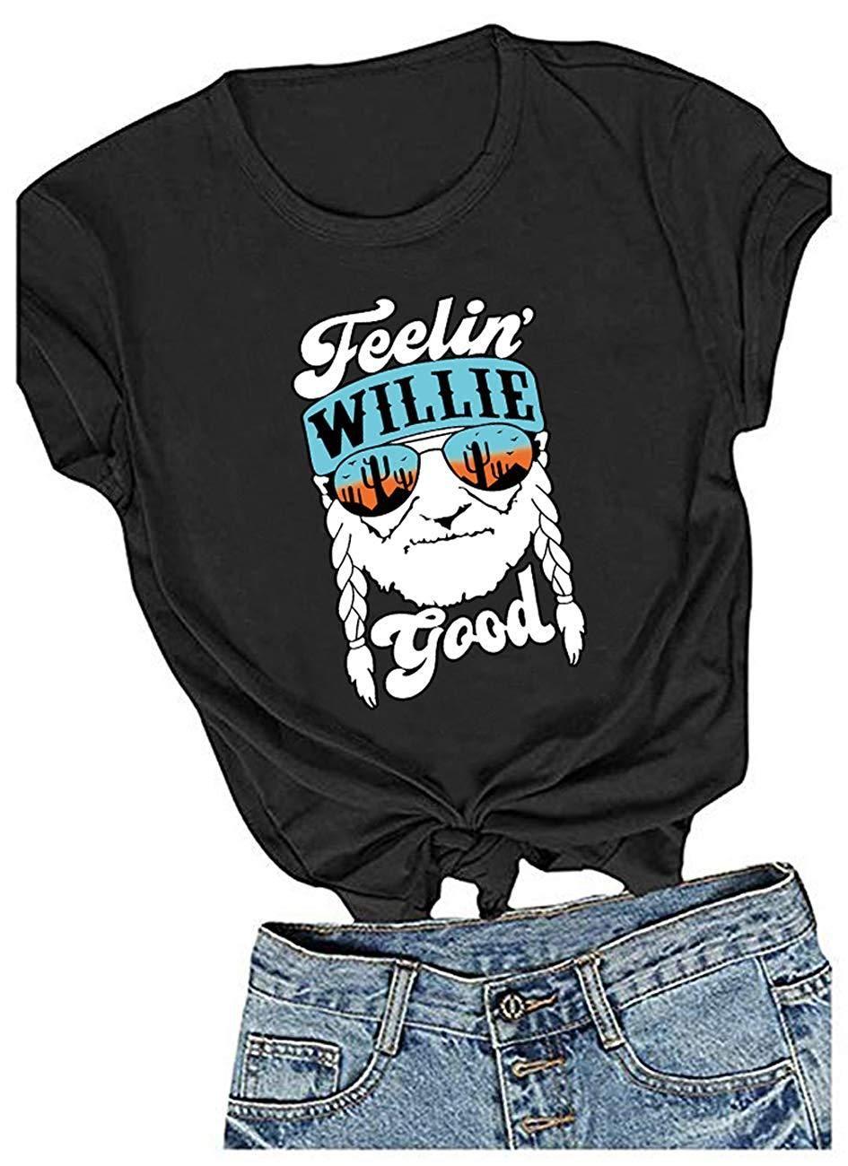 Womens Feelin' Willie Good Print T Shirt Graphic Tees ...