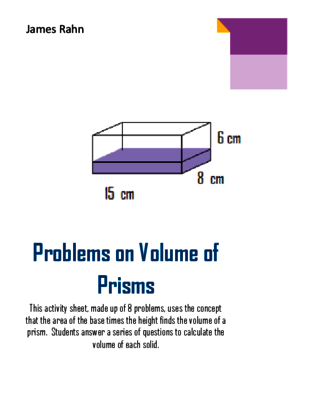 Problems on Volume of Prisms from jamesrahn on TeachersNotebook.com - (8 pages) - This activity sheet, made up of 8 problems, uses the concept that…