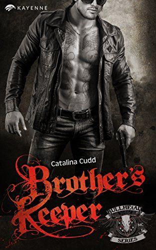 Brother's Keeper: Erotik-Thriller von Catalina Cudd