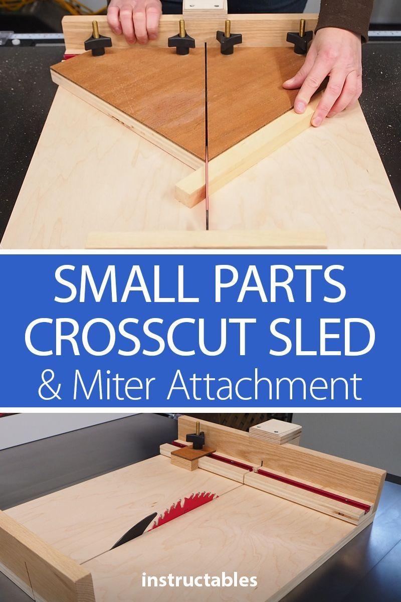 Small Parts Crosscut Sled Miter Attachment Serra De Fita Maquinas Caseiras Gabaritos