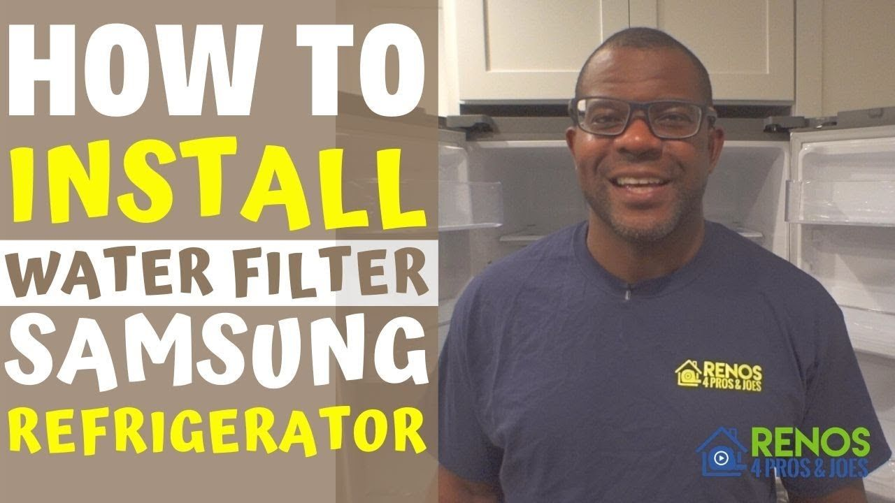 How to install a water filter on a samsung refrigerator