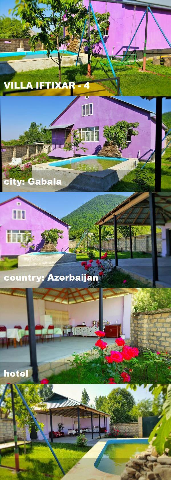 Villa Iftixar 4 City Gabala Country Azerbaijan Hotel Resort Hotel Villa