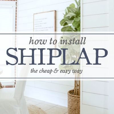 Its Time To Channel Your Inner Joanna Gaines And Learn How DIY Own Shiplap