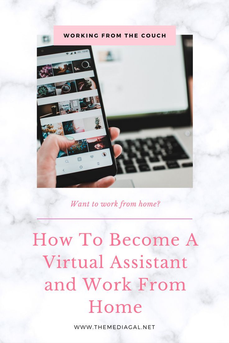 How to Work From Home and a Virtual Assistant in