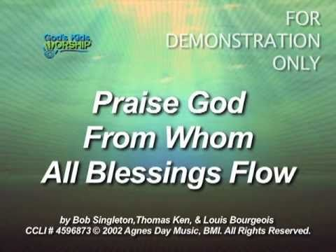 Praise God From Whom All Blessings Flow Doxology God S Kids