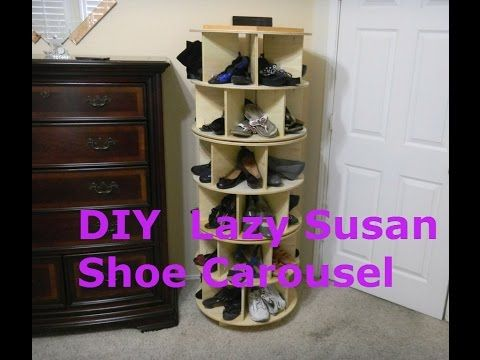 We See Lazy Susans In Our Cabinets And Pantry, Why Not In The Closet As A  Shoe Storage System. In This Video Weu0027ll Learn How To Make A Lazy Susan  Shoe ...