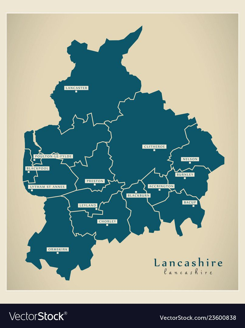 Modern Map Lancashire County With Districts Vector Image On Vectorstock In 2020 Modern Map Lancashire Vector Images