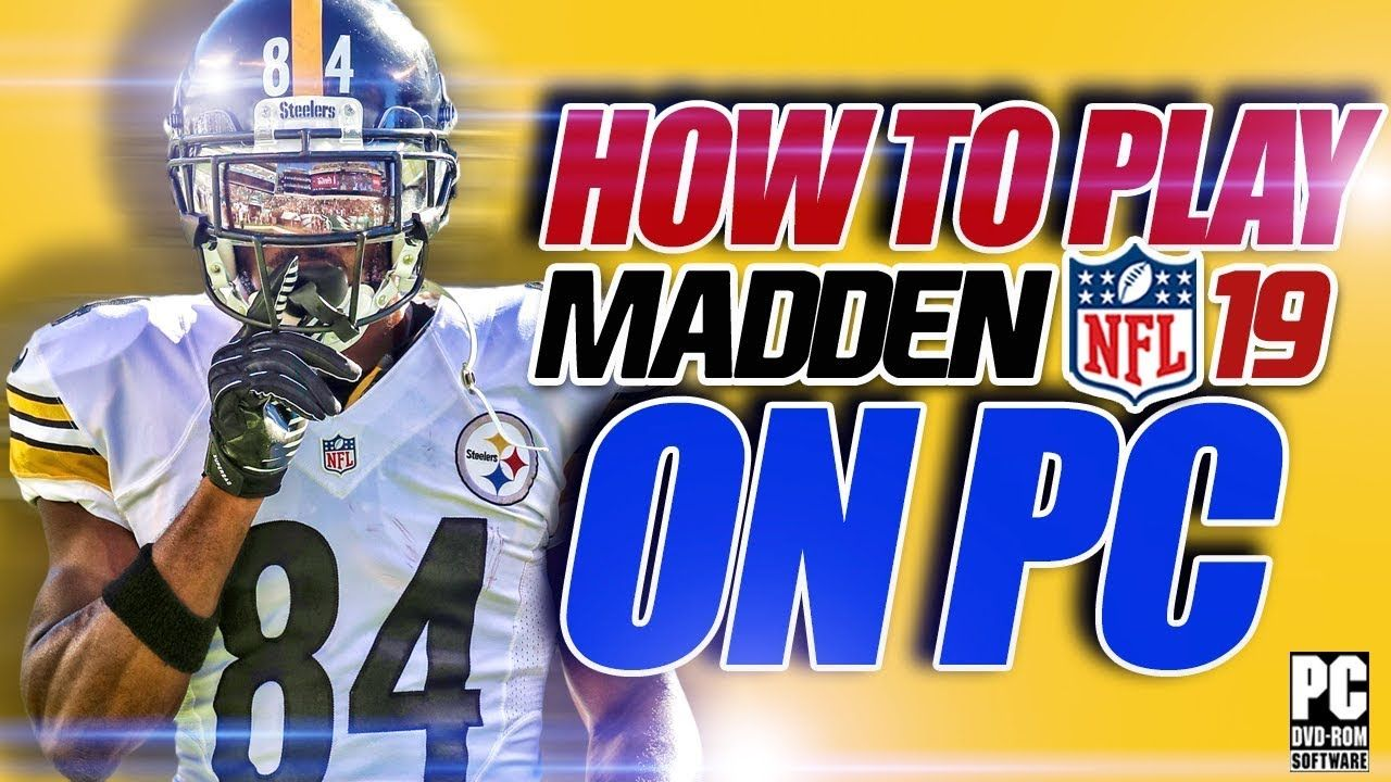 How To Play Madden 19 On Pc Download Madden Nfl 19 Now Madden Nfl Nfl Madden