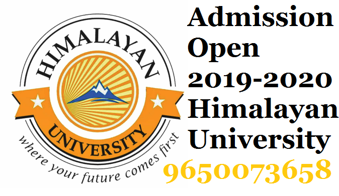 Admission 2019 2020 Himalayan University Fee Structure Update University Admissions University Admissions