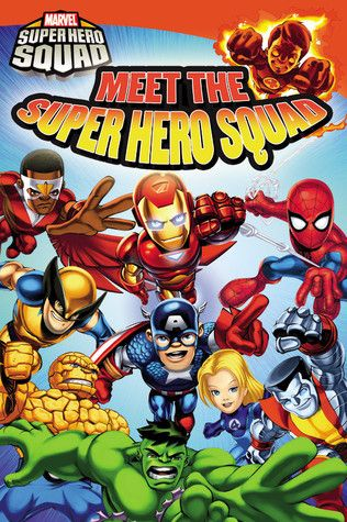 Meet The Super Hero Squad Marvel Super Hero Squad Series Heroes Book Marvel Superheroes Superhero