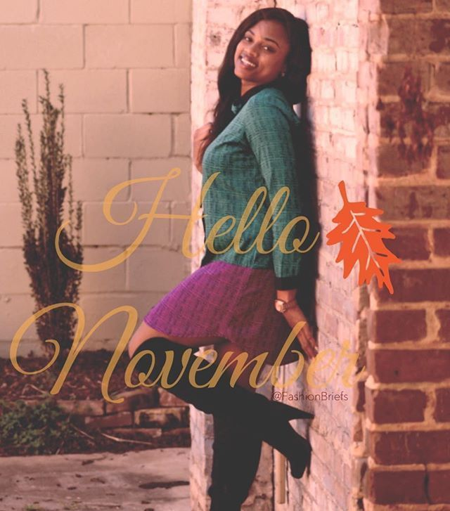 Well hello, November! I welcome you... New month.  New goals.  New intentions.  New results.  _________________________ #FallFashion #HelloNovember #November1 #November #November1st #FashionBlogger #Blogger #FashionBlog #Blog #fblogger  #FashionBriefs #fashion #styleblogger  #ootd #kotd #ootn #aboutalook #ootdmagazine #chictopia #bgki #lookbook #hawt_fashions #instafashion #fashioninspiration #WhatIWore #streetstyle #fashiongram #lookoftheday #bblogers #hellonovembermonth Well hello, November! I #hellonovembermonth