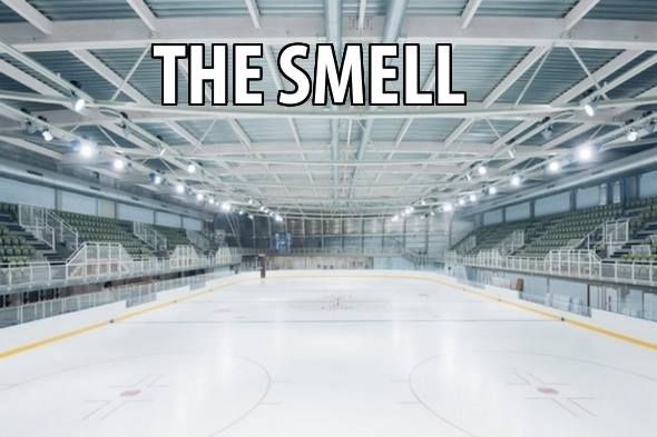The smell of your home ice rink. It really does have a certain smell