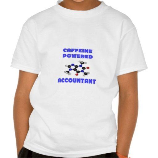Caffeine Powered Accountant T Shirt, Hoodie Sweatshirt
