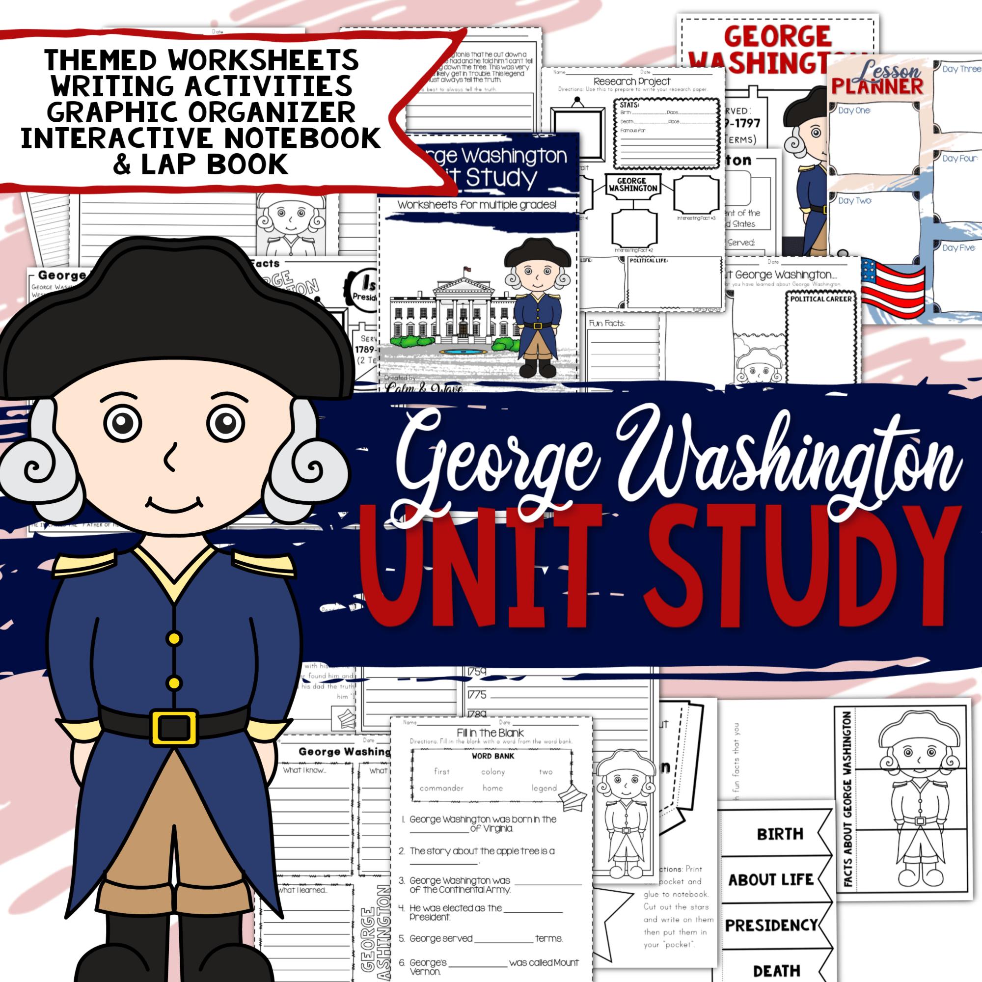 George Washington Unit Study For A More Detailed Unit