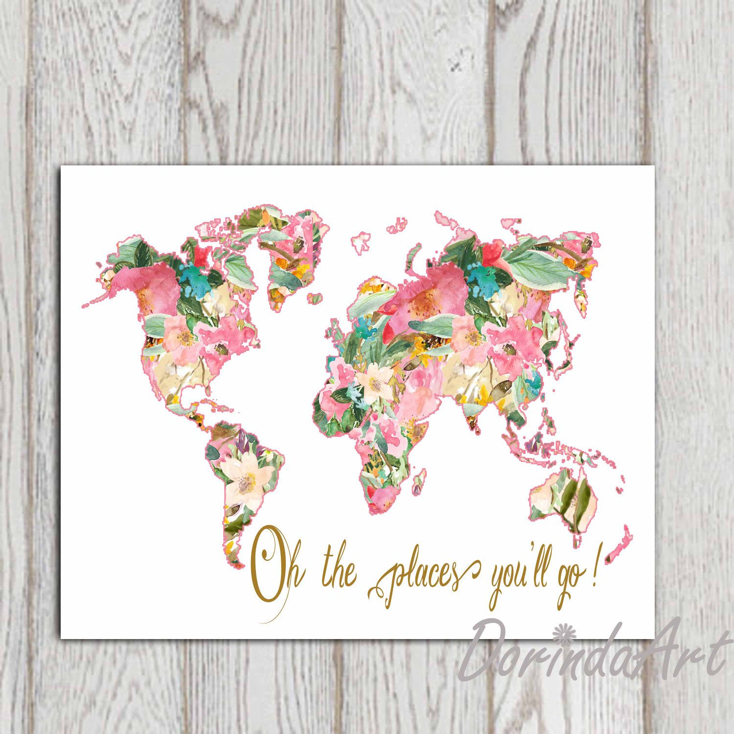 a floral world map with the words oh the places youll go a