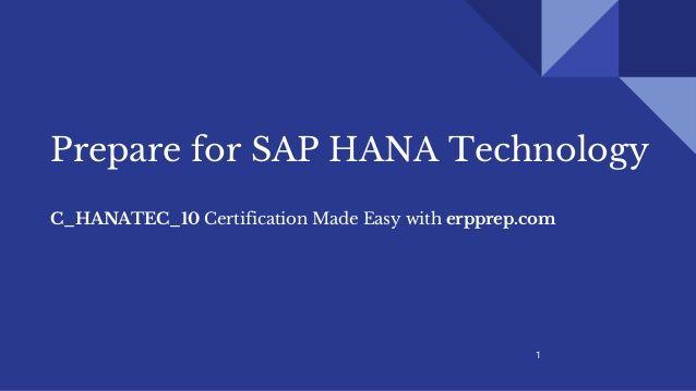 Prepare for SAP HANA Technology Certification C_HANATEC_10