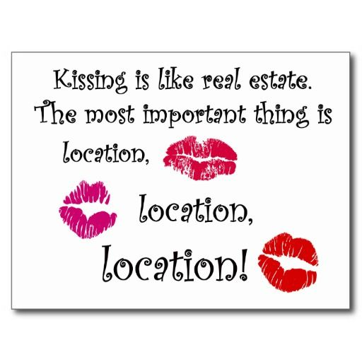 Kissing Is Like Real Estate Quotation Love Quote Postcard  Love