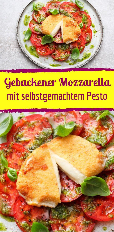 Gebackener Mozzarella mit selbstgemachtem Pesto
