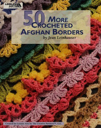50 More Crocheted Afghan Borders - Crochet Pattern ...