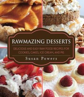 Rawmazing desserts pdf cookie cake icing cake icing and pies rawmazing desserts delicious and easy raw food recipes for cookies cakes ice cream and pie forumfinder Images