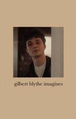 ~ kindred spirits ~ gilbert blythe imagines - Introduction