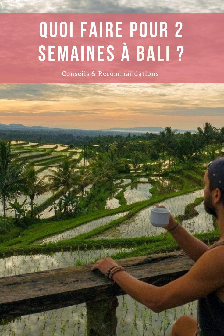 Quoi faire pour 2 semaines à Bali ? Conseils & Recommandations : Blog