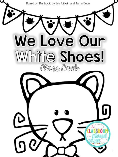 Pete the Cat I Love My White Shoes Class Book and Color