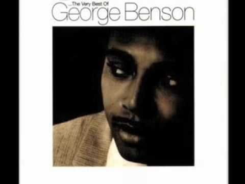 """GEORGE BENSON """"never give up on a good thing"""".mov"""