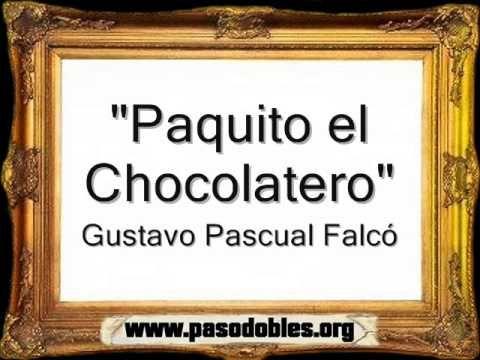 GRATUIT CHOCOLATERO TÉLÉCHARGER PAQUITO