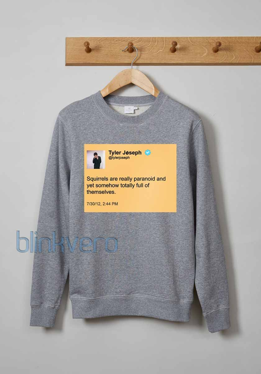 dfd7731967b5 Tyler joseph tweet life style girls and mens sweatshirt unisex adult size    Price   23   FREE Shipping     shirts