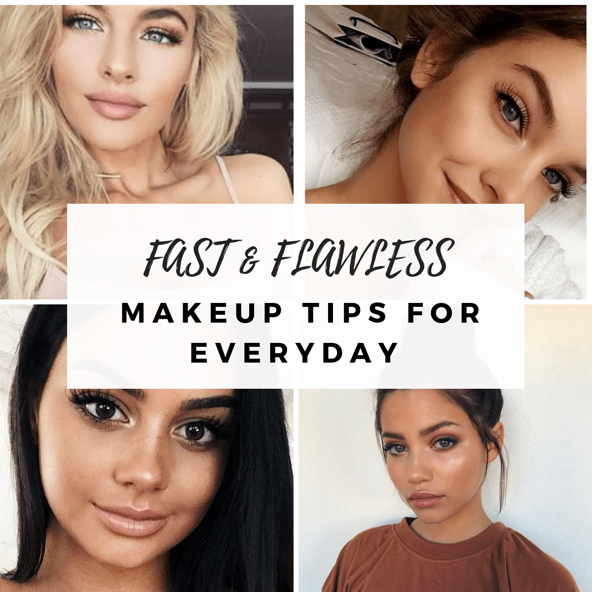Fast & Flawless Makeup Tips For Everyday  Fashion Is My Crush