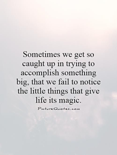 small things in life quotes