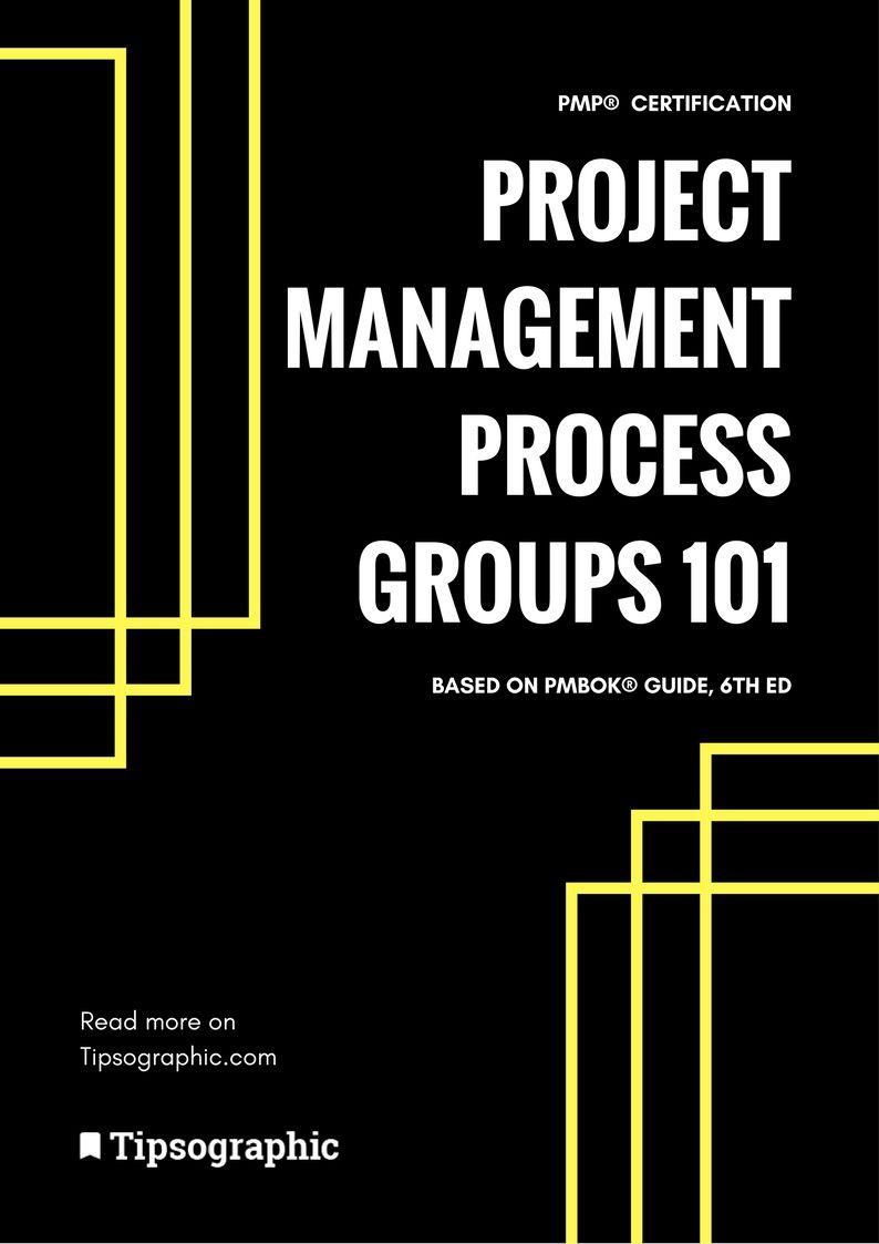 Pmp Certification Project Management Process Groups 101pmbok