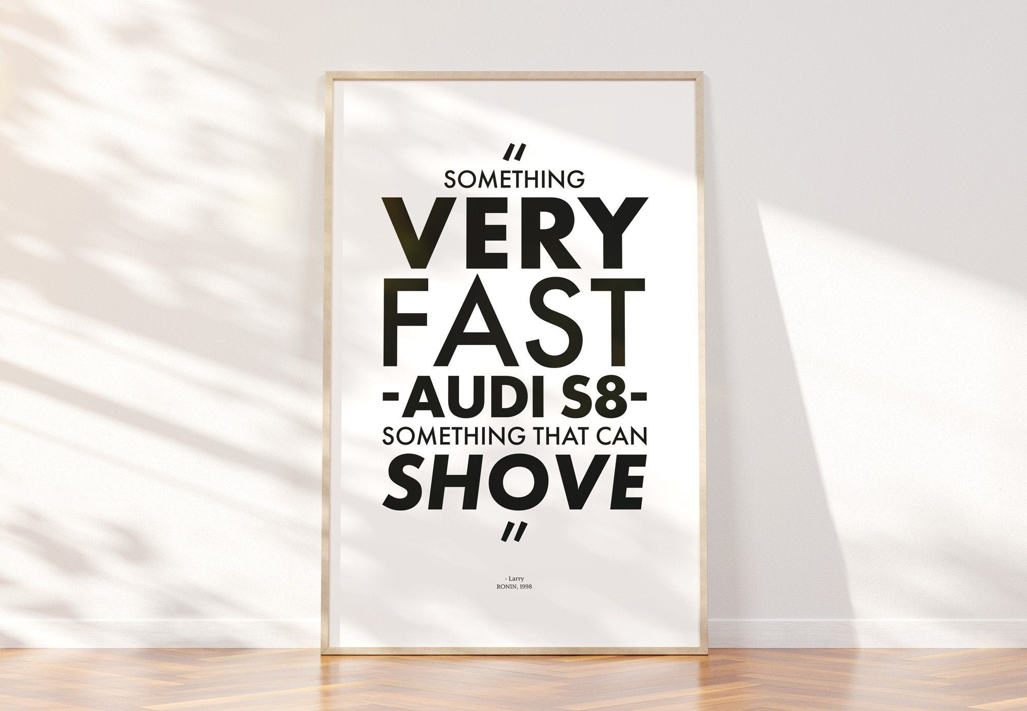 ronin movie quote poster very fast audi s8 shove typography car chase action robert de niro jean reno 1998 classic instant download quote posters printing websites typography art print pinterest