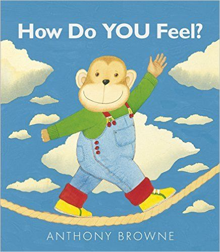 Amazon.fr - How Do You Feel?- - Anthony Browne - Livres