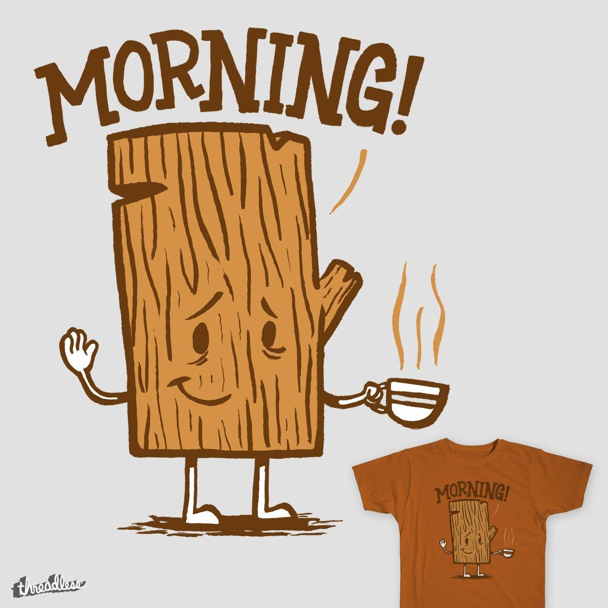 Small Dump I Love Coffee Morning Wood Naughty Humor