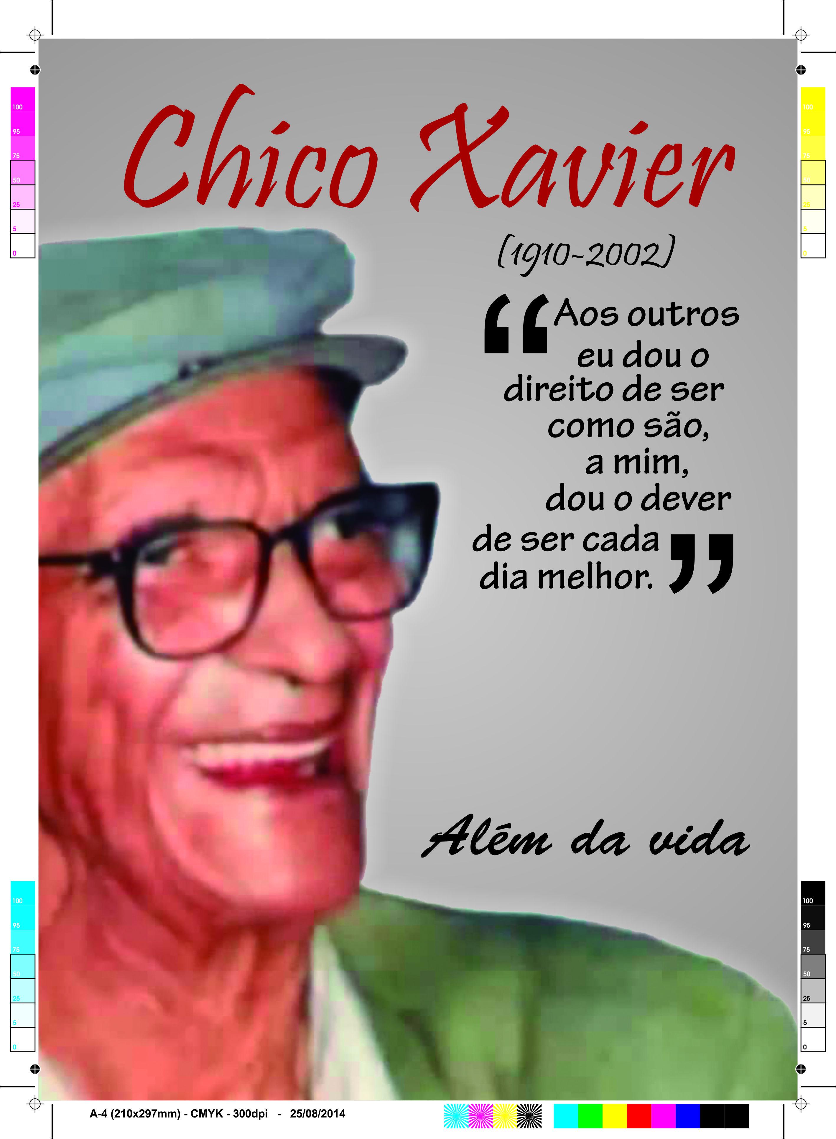 Chico Xavier A 4 210x297mm Cmyk 300dpi 25 08 2014 Aos