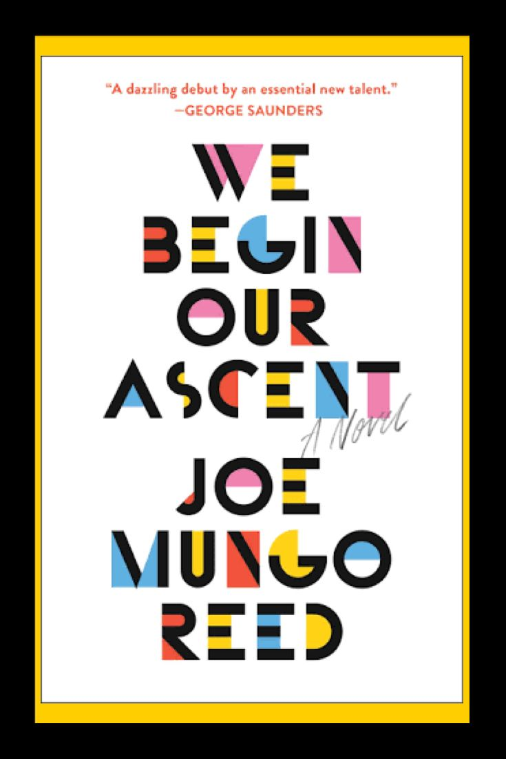 We begin our ascent by joe mungo reed one of the best