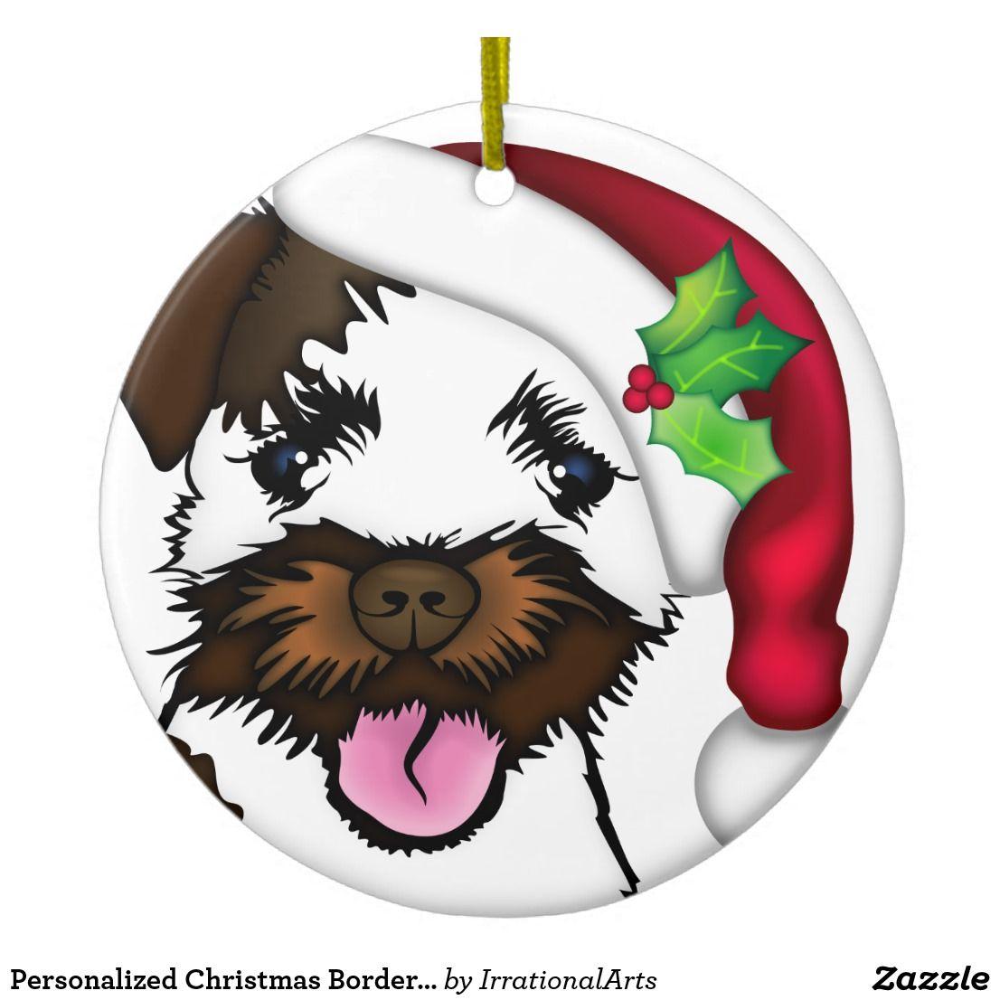Personalized Christmas Border Terrier Ceramic Ornament Zazzle