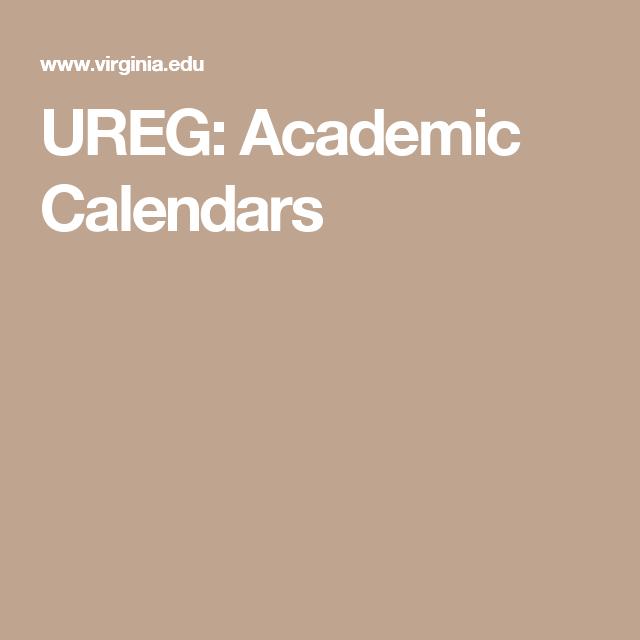 Uva 2022 Calendar.Ureg Academic Calendars Academic Calendar Calendar Academics