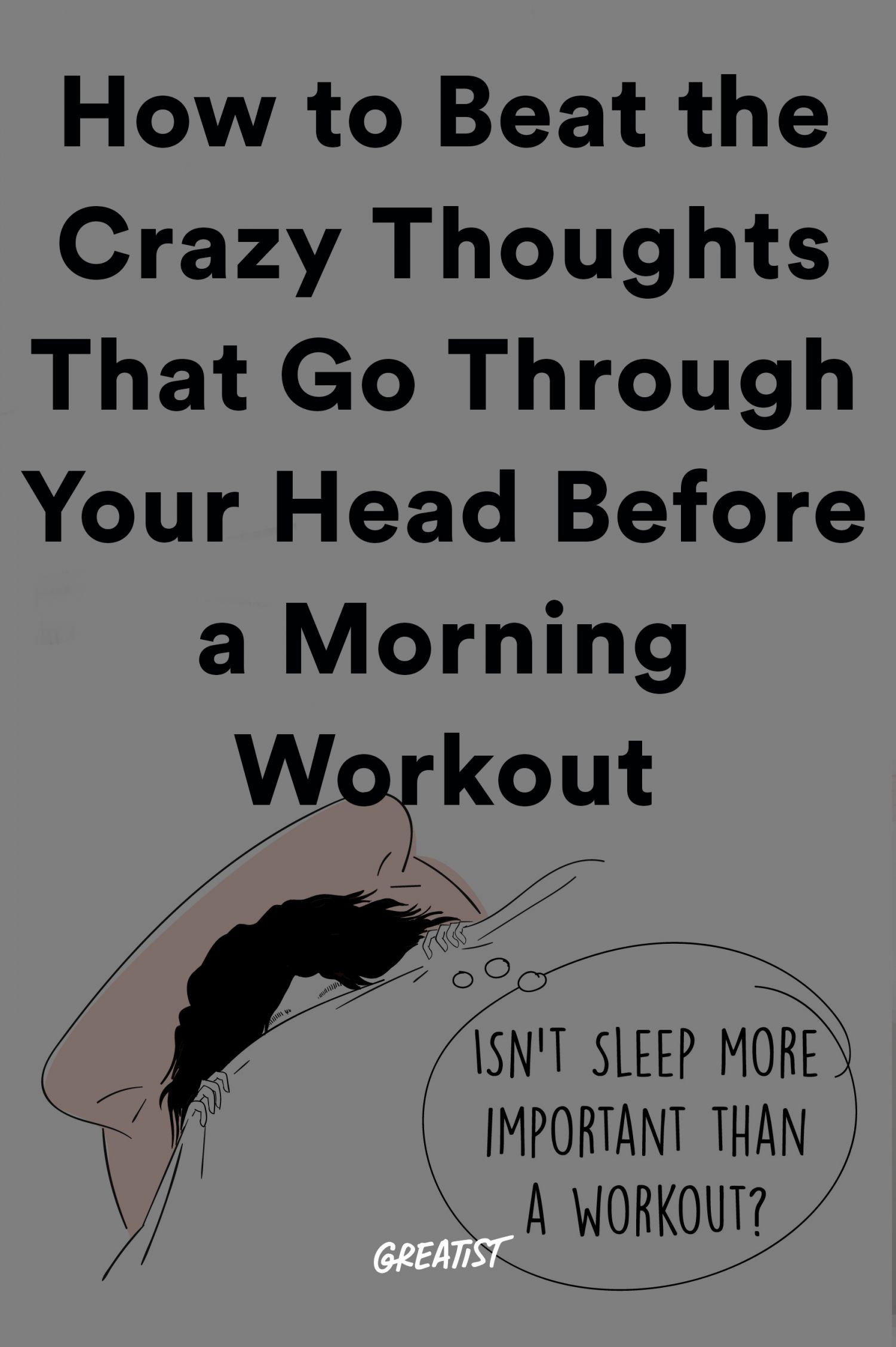 Morning Workout Thoughts and How to Beat Them