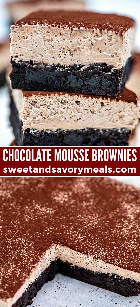 Chocolate Mousse Brownies or Best Brownies EVER! - Sweet and Savory Meals