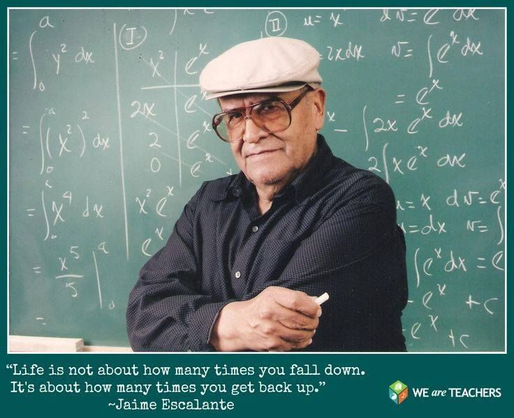 Jaime Escalante quote - It's not about how many times you ... Jaime Escalante Quotes