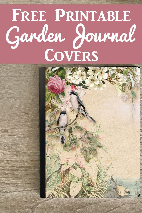 Beautiful Free Printable Journal Covers with Garden Theme
