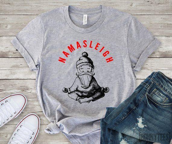 2e7a16e26 Namasleigh T-Shirt, Christmas T-Shirt, Yoga T-Shirt, Santa T-Shirt, Funny T- Shirt, Holiday T-Shirt, Winter T-Shirt, Gift T-Shirt