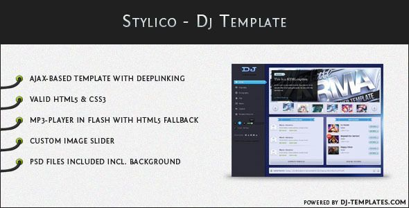 Stylico Dj Template Stylico is an AJAX based website template