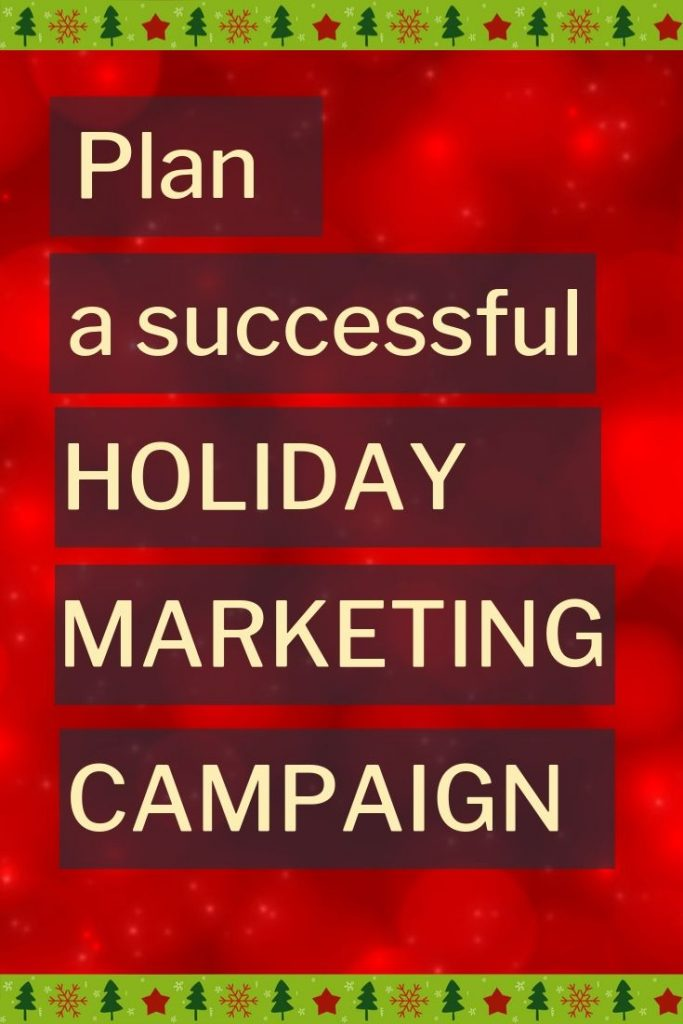 Plan A Successful Holiday Marketing Campaign With Video No Fuss Vi In 2020 Holiday Marketing Campaigns Small Business Marketing Strategy Christmas Marketing Campaign